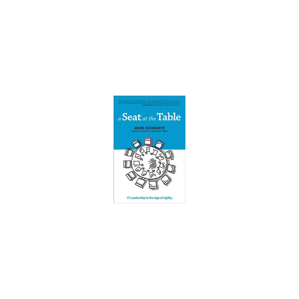 Seat at the Table - by Mark Schwartz (Paperback)