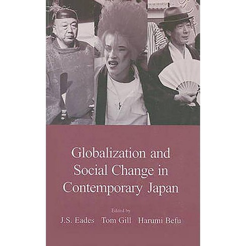Globalization and Social Change in Contemporary Japan - (Japanese Society (Paperback)) (Paperback) - image 1 of 1