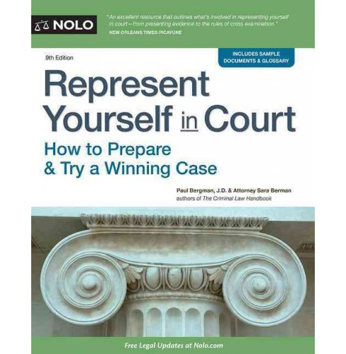 Represent Yourself in Court : How to Prepare & Try a Winning Case (Paperback) (Paul Bergman & Sara J. - image 1 of 1