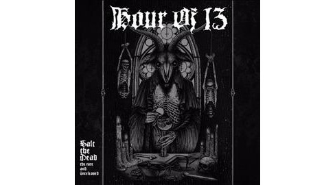 Hour Of 13 - Salt The Dead:Rare And Unreleased (CD) - image 1 of 1