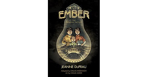 City of Ember : The Graphic Novel (Reprint) (Paperback) (Jeanne Duprau) - image 1 of 1