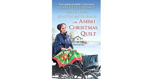 Amish Christmas Quilt : A Willow Ridge Christmas Pageant / a Christmas on Ice Mountain / a Perfect Amish - image 1 of 1