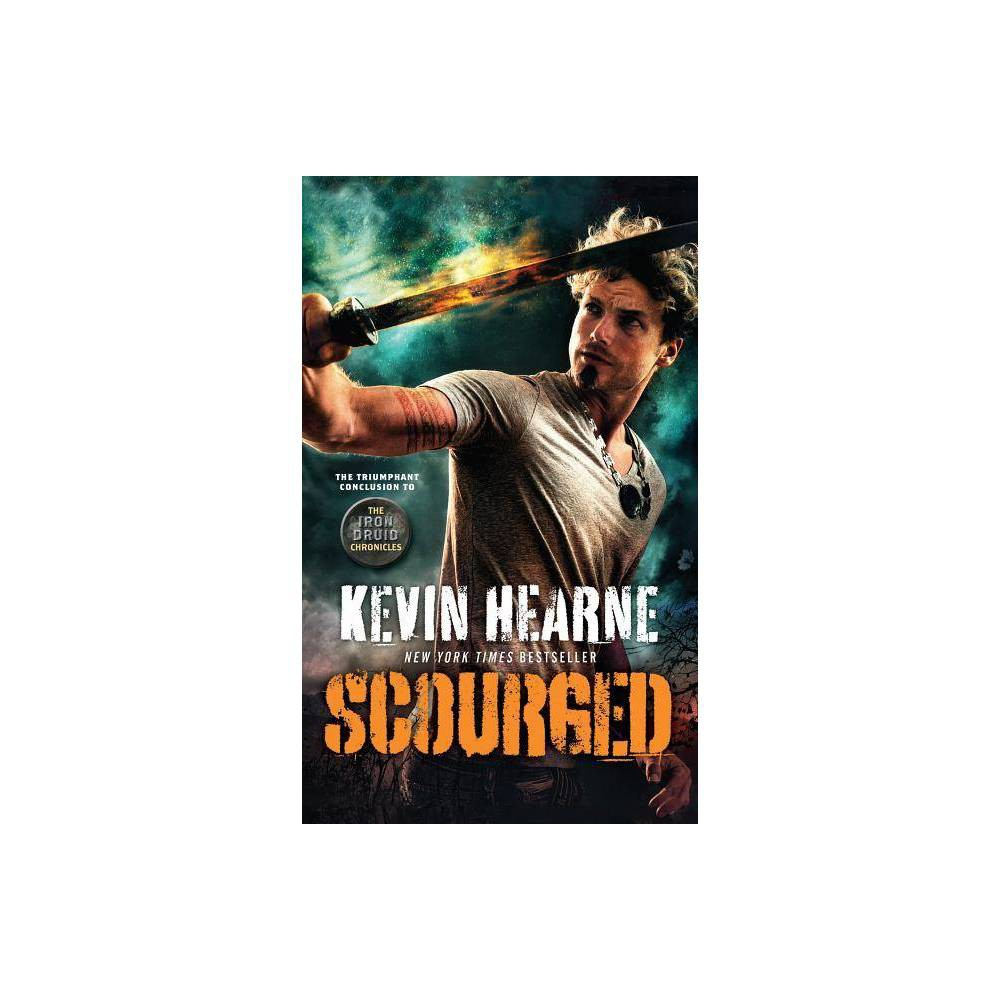 Scourged Iron Druid Chronicles By Kevin Hearne Paperback