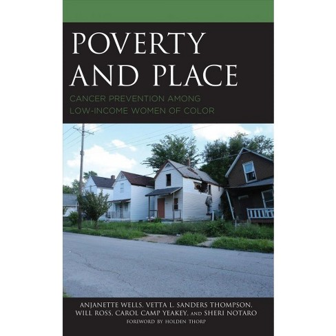 Students Of Color In Low Poverty >> Poverty And Place Cancer Prevention Among Low Income Women Of