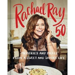 Rachael Ray 50 - (Hardcover)
