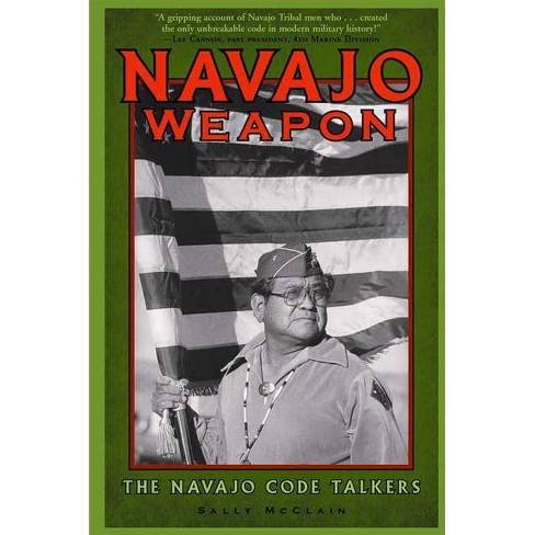 Navajo Weapon - (Native American Culture (Rio Nuevo)) by  Sally McClain & S McClain & McClain - image 1 of 1