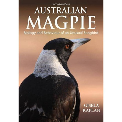 Australian Magpie - 2 Edition by  Gisela Kaplan (Paperback) - image 1 of 1