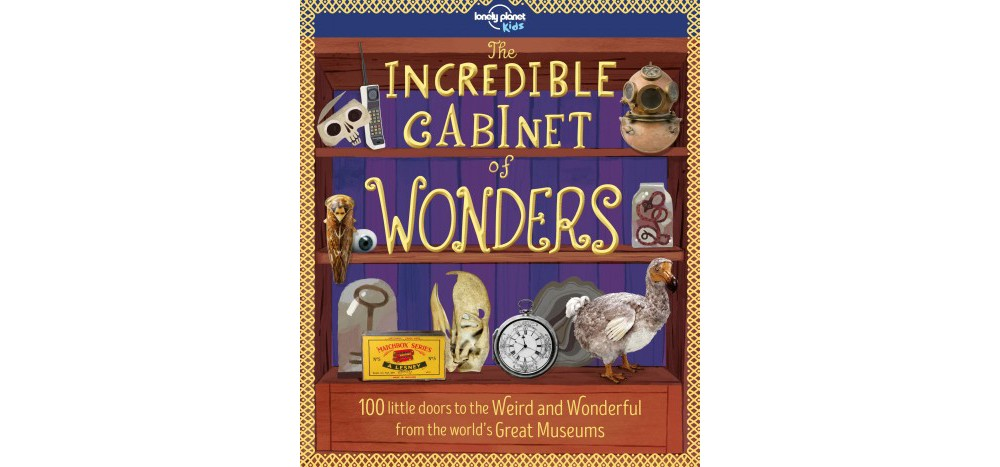 Lonely Planet Incredible Cabinet of Wonders (Hardcover) (...