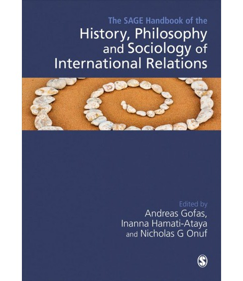 Sage Handbook of the History, Philosophy and Sociology of International Relations -  (Hardcover) - image 1 of 1