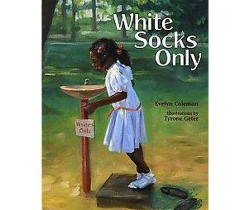White Socks Only (Paperback) (Evelyn Coleman) - image 1 of 1