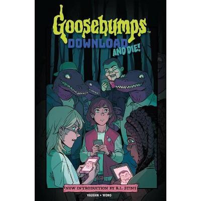 Goosebumps - Download and Die! -  (Goosebumps) by Jen Vaughn (Hardcover)