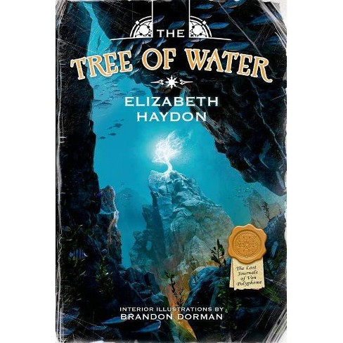 The Tree of Water - (Lost Journals of Ven Polypheme) by  Elizabeth Haydon (Hardcover) - image 1 of 1