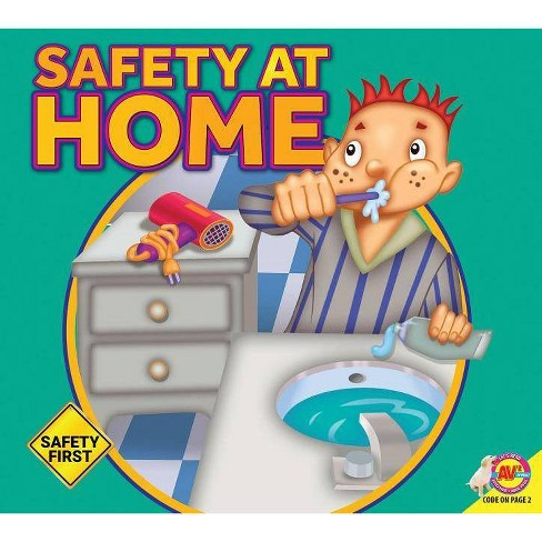 Safety at Home - (Safety First) by  Susan Kesselring (Paperback) - image 1 of 1