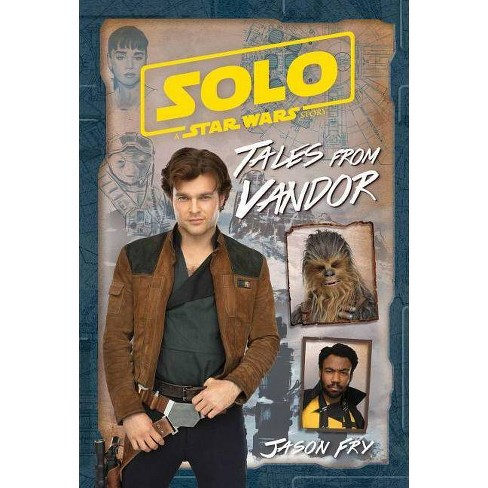 Solo: A Star Wars Story: Tales from Vandor - (Replica Journal) by  Jason Fry (Hardcover) - image 1 of 1