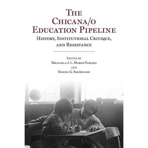 The Chicana/o Education Pipeline - (Paperback) - image 1 of 1