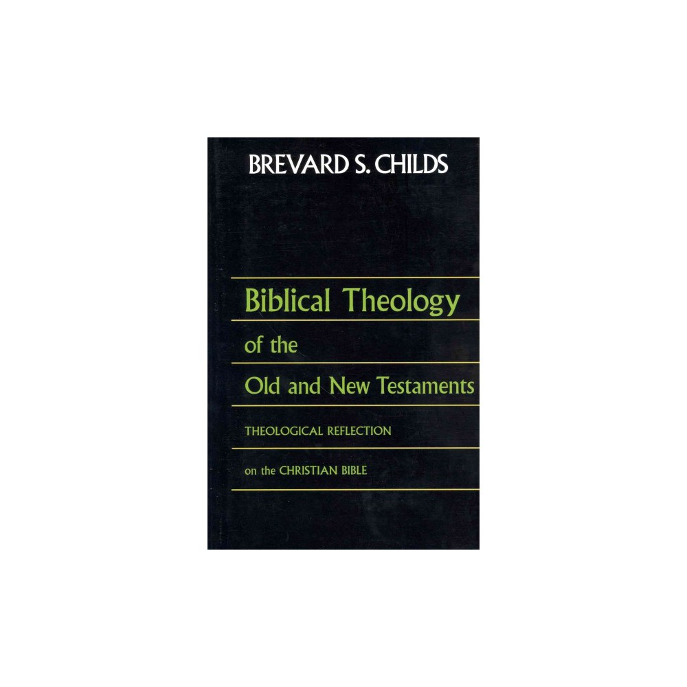 Biblical Theology of the Old and New Testaments (Paperback)