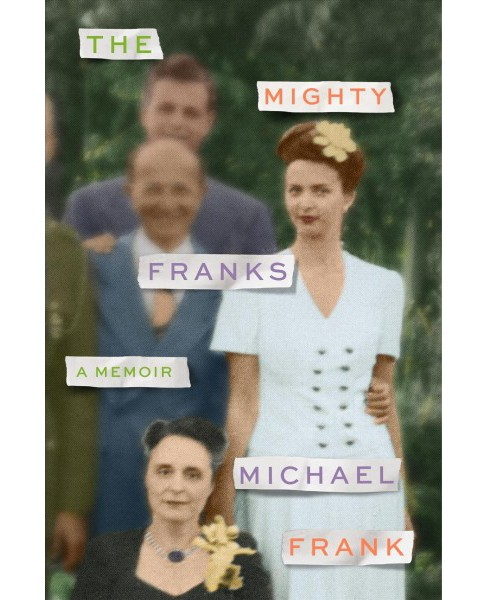 Mighty Franks -  by Michael Frank (Hardcover) - image 1 of 1