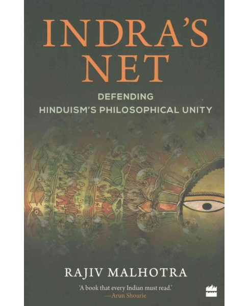 Indra's Net : Defending Hinduism's Philosophical Unity (Reprint) (Paperback) (Rajiv Malhotra) - image 1 of 1