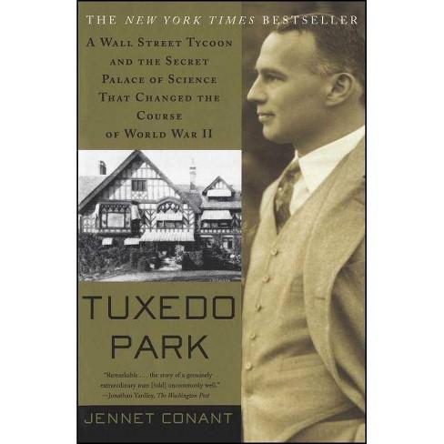 Tuxedo Park - by  Jennet Conant (Paperback) - image 1 of 1