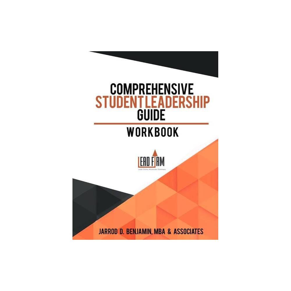 Comprehensive Student Leadership Guide By Jarrod Benjamin Paperback