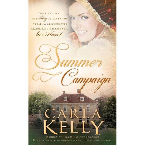 Summer Campaign - by  Carla Kelly (Paperback) - image 1 of 1
