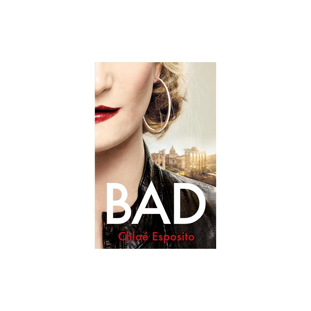 Bad - (Mad, Bad, and Dangerous to Know Trilogy) by Chloé Esposito (Hardcover) 'Alvina is a character that readers won't soon forget--funny, fierce, and fabulous.'--Booklist (starred review) Stealing her sister's life was only the beginning. Alvie Knightly flees Sicily for a suite at the Ritz after her not-so-playful sibling rivalry ends in murder. Beautiful, spoiled Beth may be out of the way, but Alvie's discovering what happens when you steal your twin's identity. Especially now Beth's body has been found. The police aren't the only ones Alvie has to worry about. Her hot new boyfriend has vanished, along with every penny of their stolen riches. But Alvie has never shied away from a challenge. She pursues the traitor to Rome in a life-or-death game of cat and mouse. Hell hath no fury like a woman scorned - but can Alvie get revenge before her own crimes catch up with her?