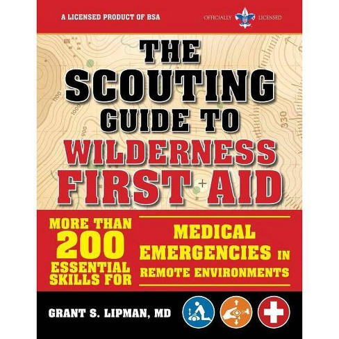 The Scouting Guide to Wilderness First Aid: An Officially-Licensed Book of the Boy Scouts of America - image 1 of 1