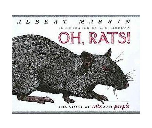 Oh Rats! : The Story of Rats and People (School And Library) (Albert Marrin) - image 1 of 1