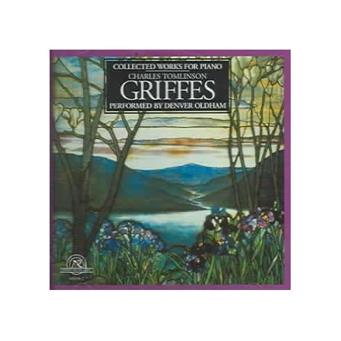 Denver Oldham - Griffes: Collected Works for Piano (CD) - image 1 of 1