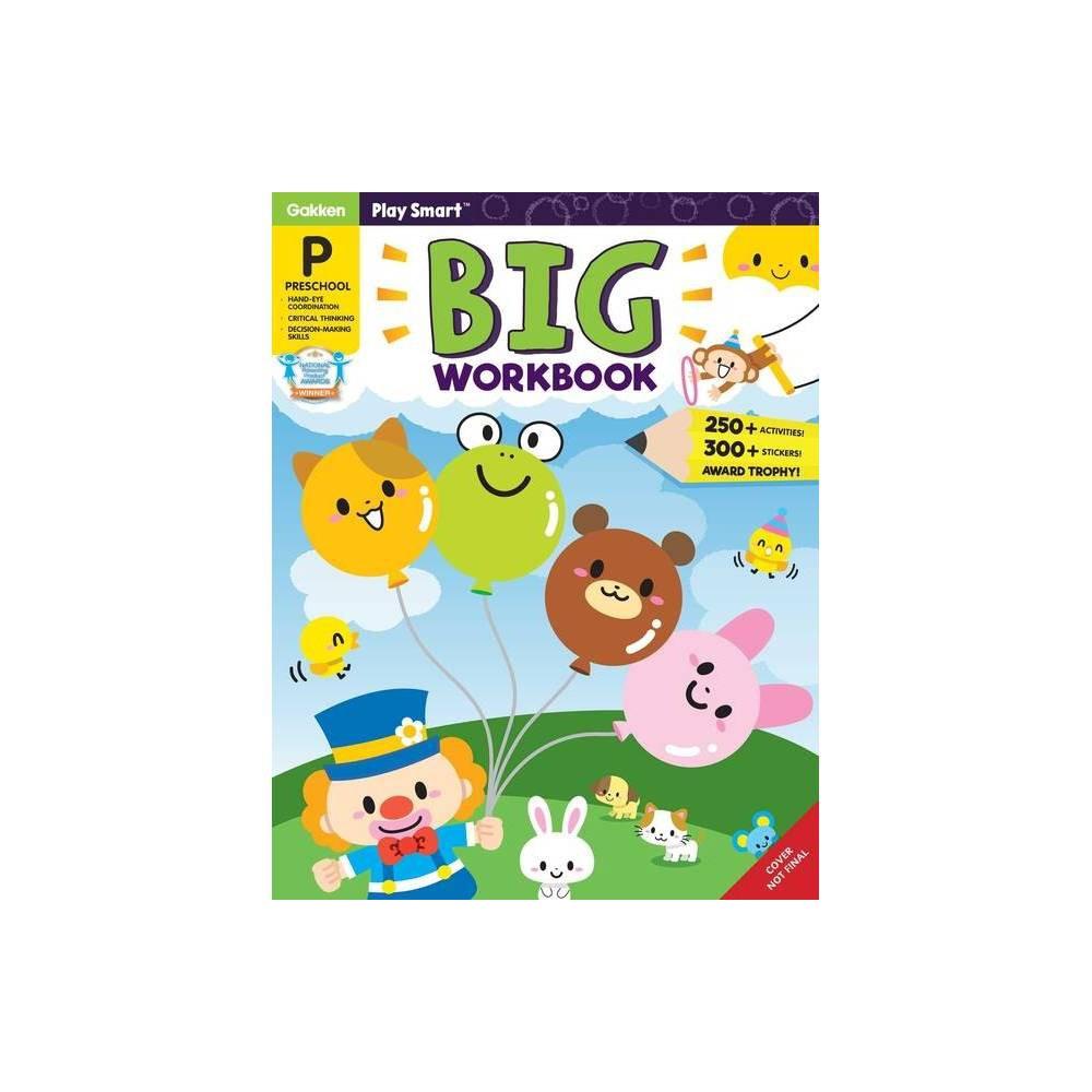 Play Smart Big Workbook Preschool Ages 2 4 By Gakken Early Childhood Experts Paperback
