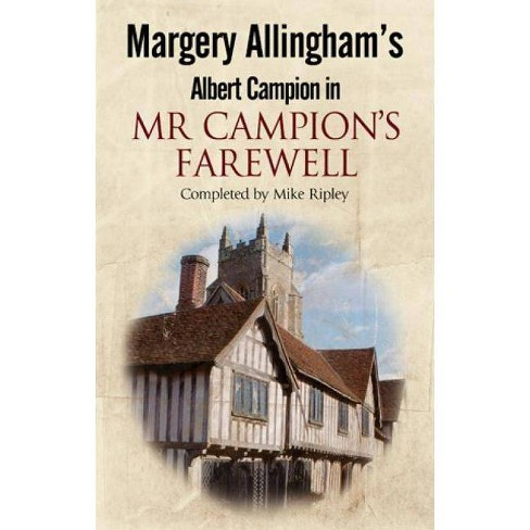 MR Campion's Farewell - by  Mike Ripley (Hardcover) - image 1 of 1
