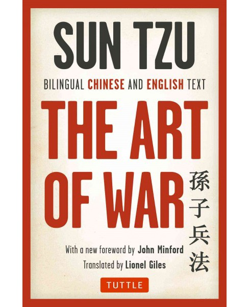 Art of War : Complete Edition (Bilingual) (Paperback) (Sun-Tzu) - image 1 of 1