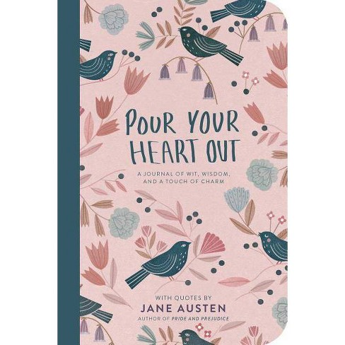 Pour Your Heart Out (Jane Austen) - (Paperback) - image 1 of 1