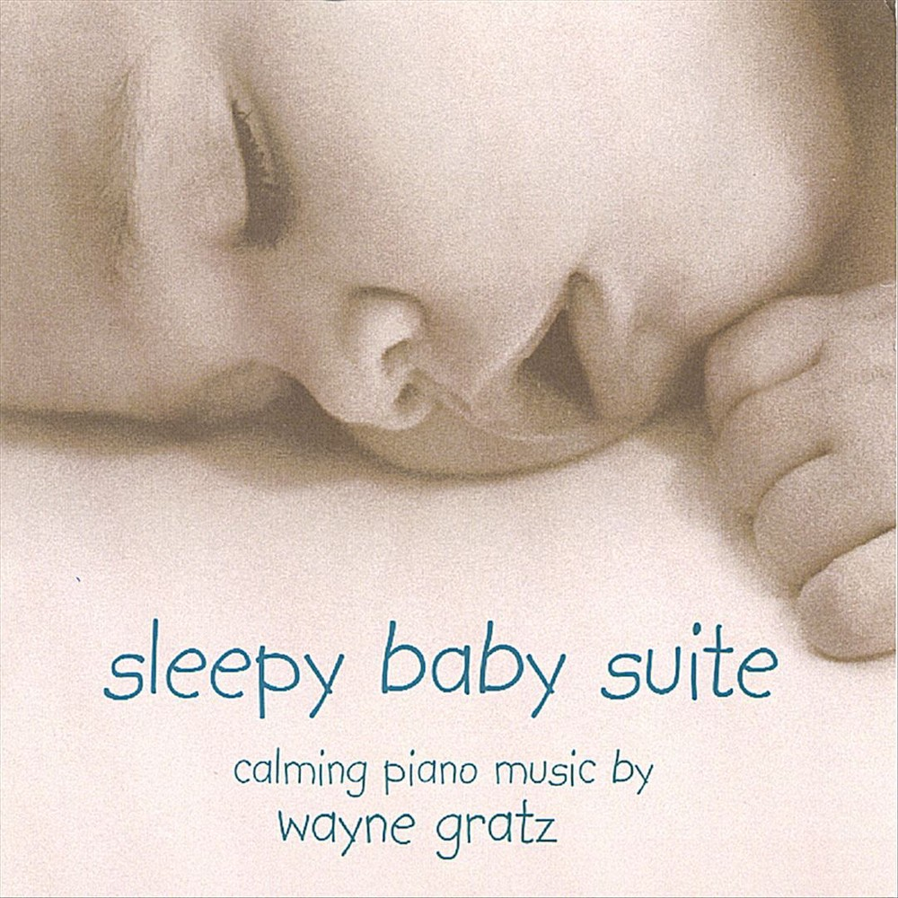 Wayne Gratz - Sleepy Baby Suite (CD)