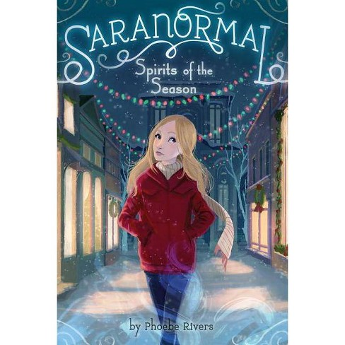 Spirits of the Season - (Saranormal (Paperback)) by  Phoebe Rivers (Paperback) - image 1 of 1