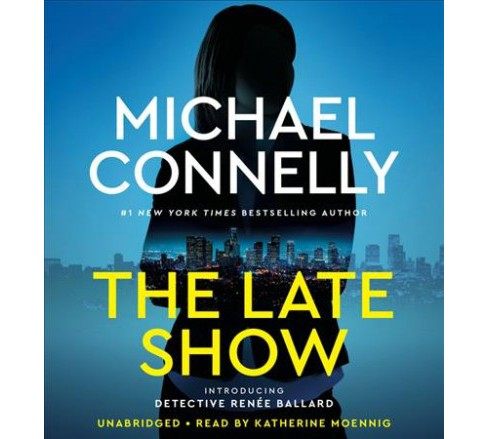 Late Show -  Unabridged by Michael Connelly (CD/Spoken Word) - image 1 of 1