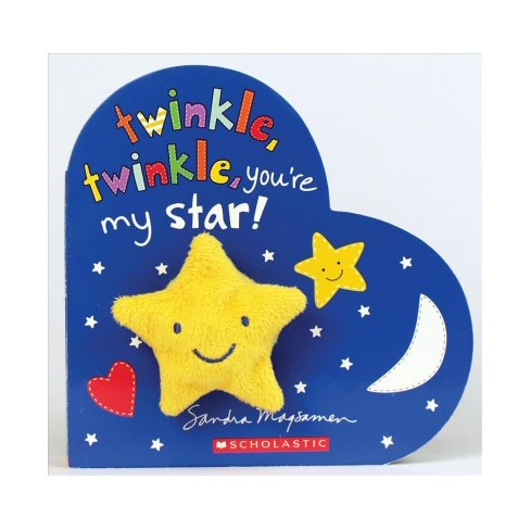 Twinkle Twinkle Youre My Star By Sandra Magsamen Hardcover