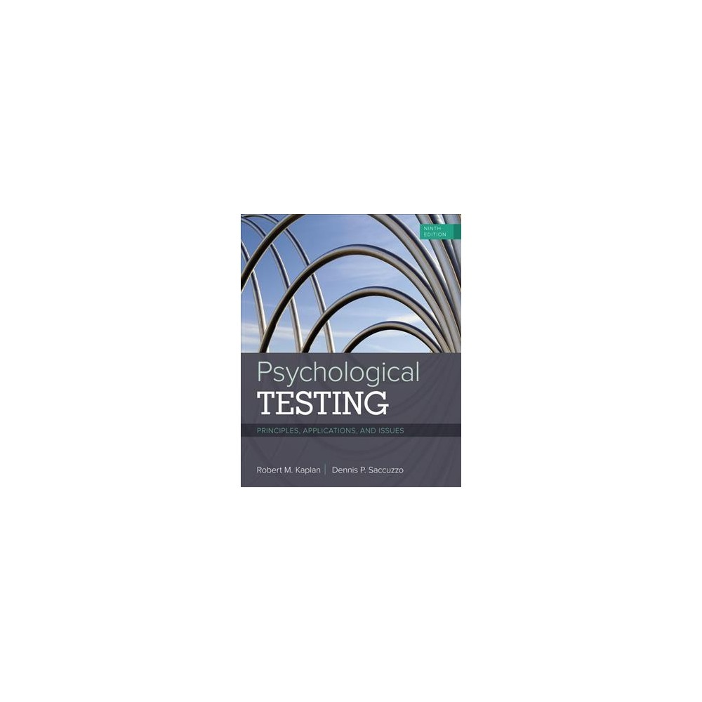 Psychological Testing : Principles, Applications, and Issues (Hardcover) (Robert M. Kaplan & Dennis P.