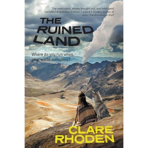 The Ruined Land - (The Chronicles of the Pale) by  Clare Rhoden (Paperback) - image 1 of 1