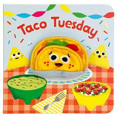 Taco Tuesday - (Finger Puppet Book)by Brick Puffington (Board Book)