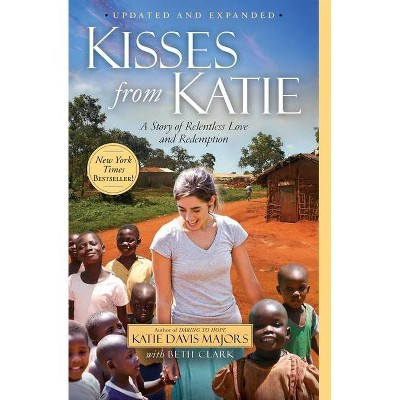 Kisses from Katie - by  Katie J Davis (Paperback)