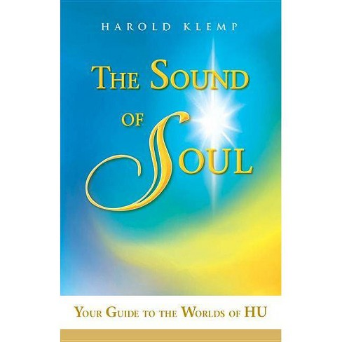 The Sound of Soul - by  Harold Klemp (Paperback) - image 1 of 1