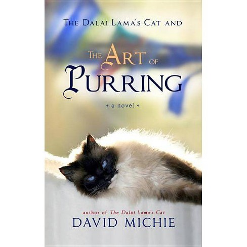 The Dalai Lama's Cat and the Art of Purring - by  David Michie (Paperback) - image 1 of 1