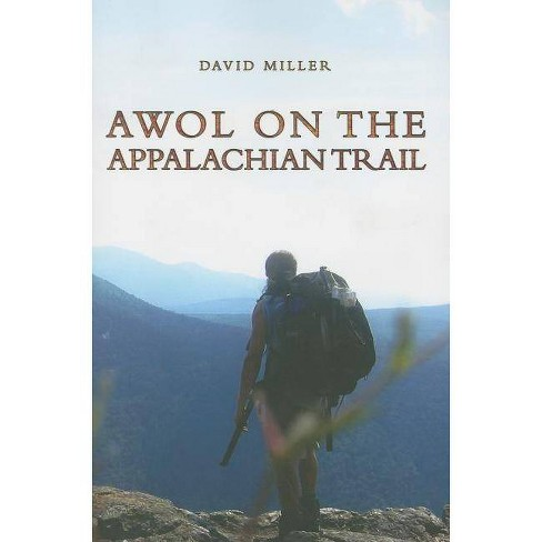 AWOL on the Appalachian Trail - by  David Miller (Paperback) - image 1 of 1