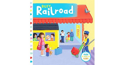 Busy Railroad (Hardcover) - image 1 of 1