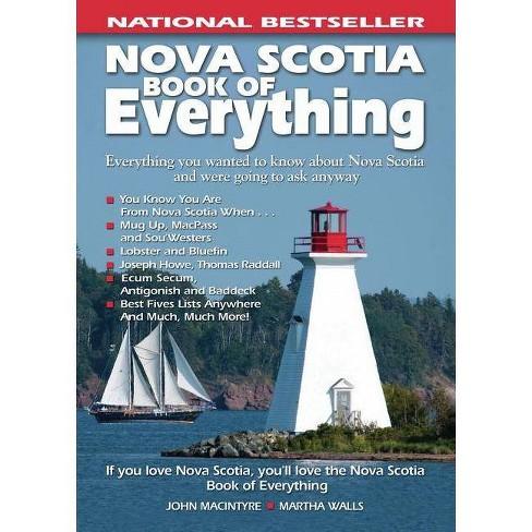 Nova Scotia Book of Everything - by  John MacIntyre (Paperback) - image 1 of 1