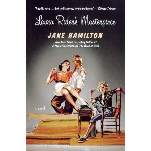 Laura Rider's Masterpiece - by  Jane Hamilton (Paperback) - image 1 of 1