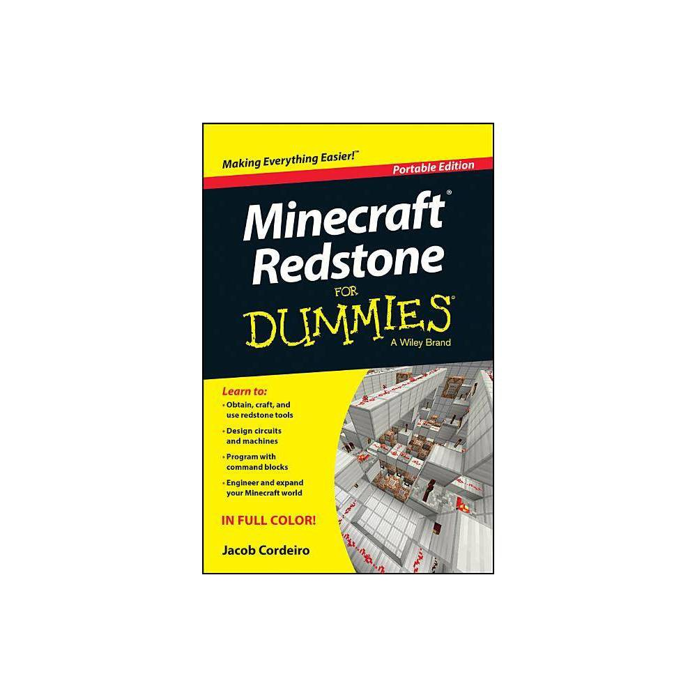 Minecraft Redstone for Dummies - (For Dummies (Computers)) by Jacob Cordeiro (Paperback)