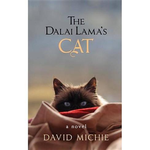 The Dalai Lama's Cat - by  David Michie (Paperback) - image 1 of 1