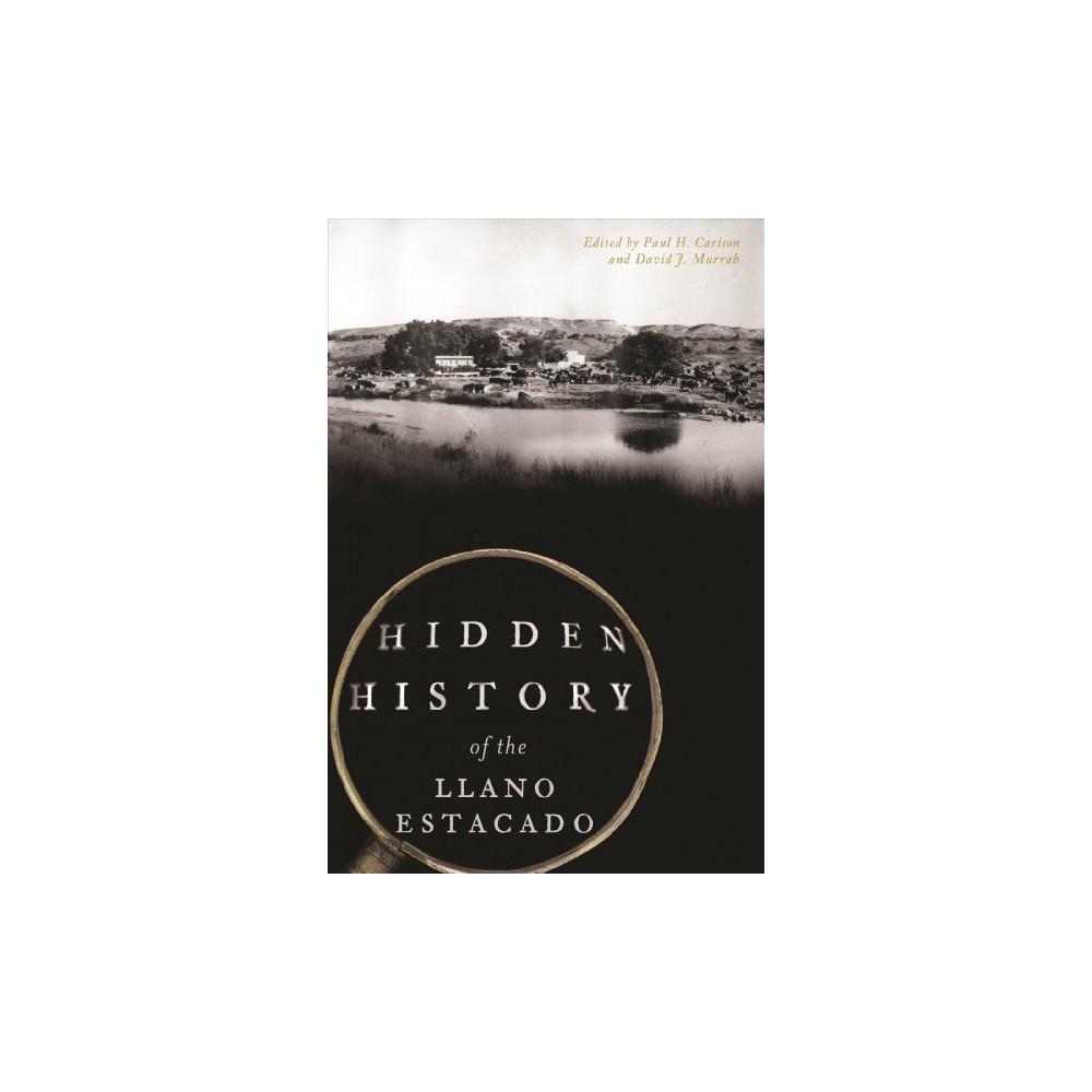Hidden History of the Llano Estacado (Paperback)